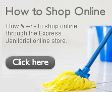 How & why to shop online through the Express Janitorial online store